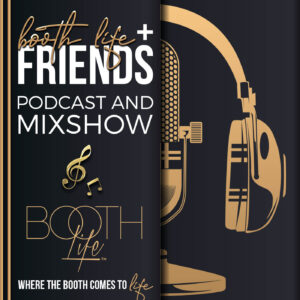 Booth Life and Friends